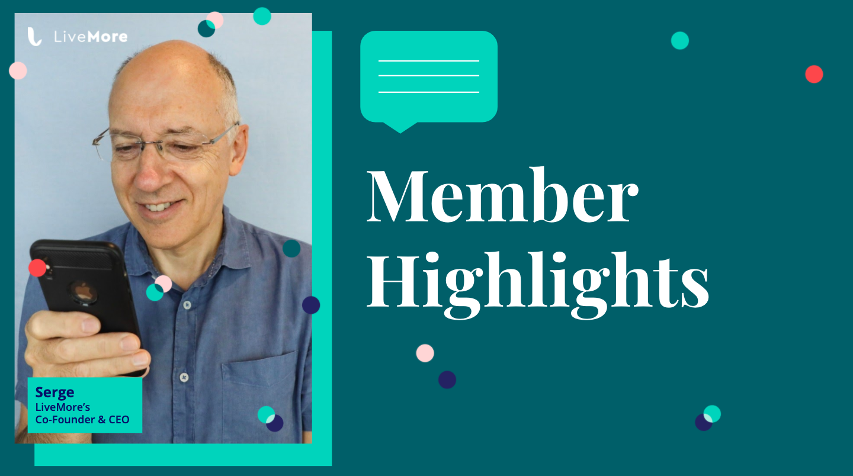 Member Highlight: LiveMore